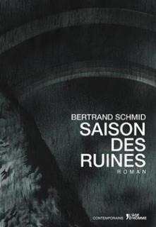 Bertrand-Shmid-saison-des-ruines-221x320